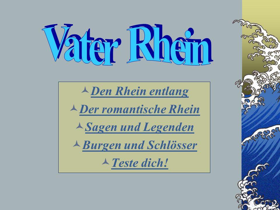Vater Rhein Den Rhein entlang Der romantische Rhein Sagen und Legenden