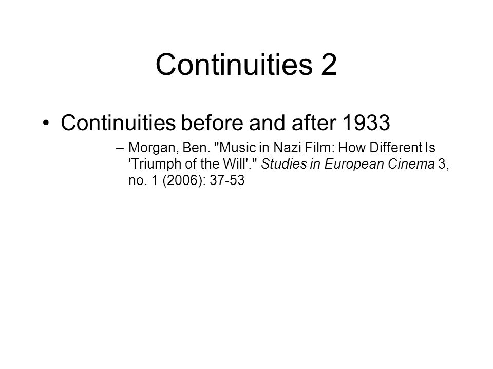 Continuities 2 Continuities before and after 1933