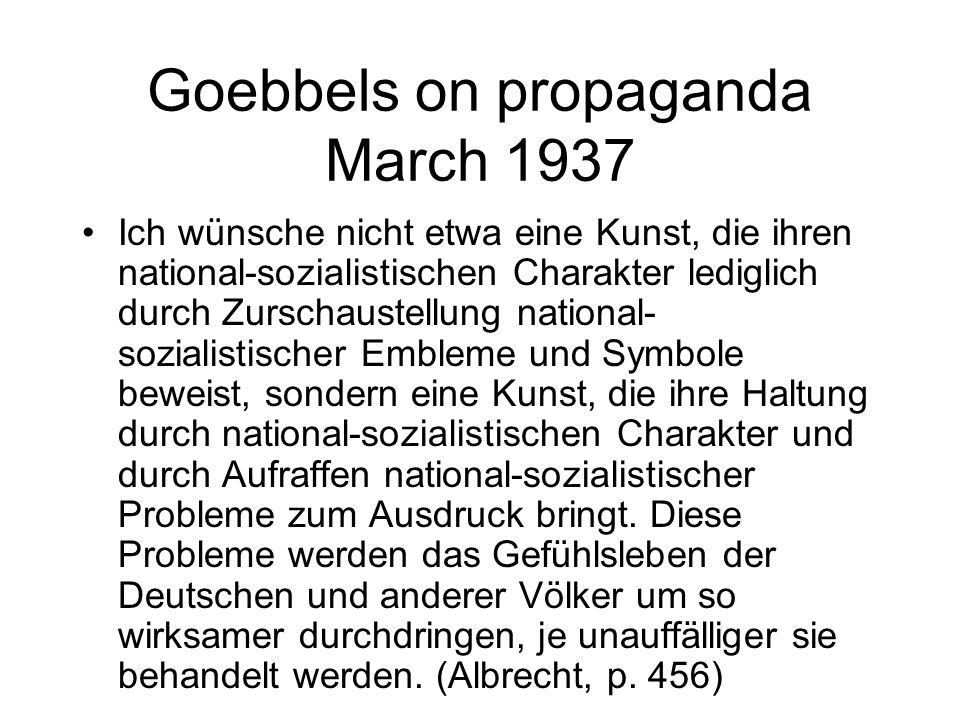 Goebbels on propaganda March 1937