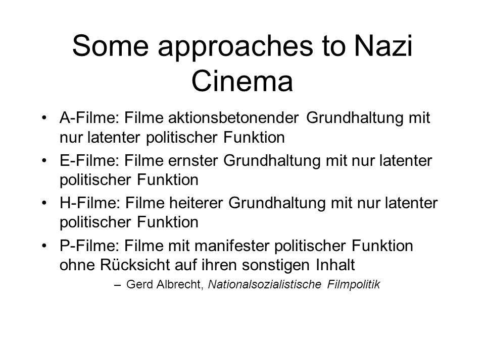 Some approaches to Nazi Cinema