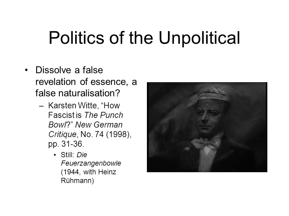 Politics of the Unpolitical