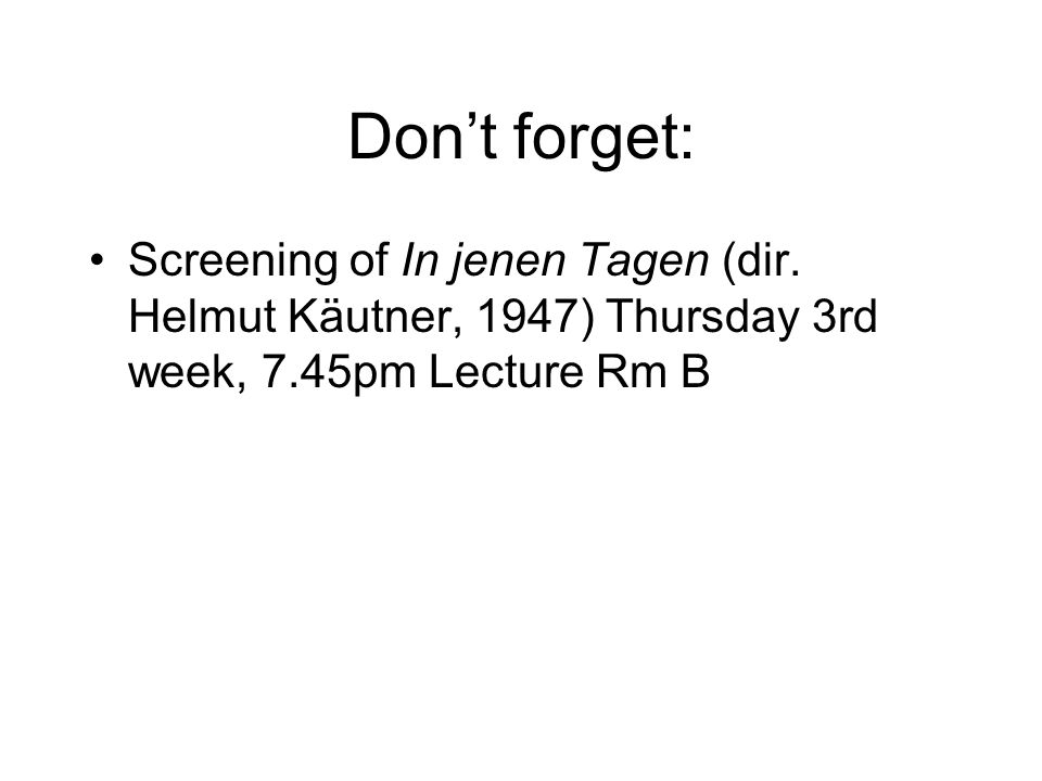 Don't forget: Screening of In jenen Tagen (dir.