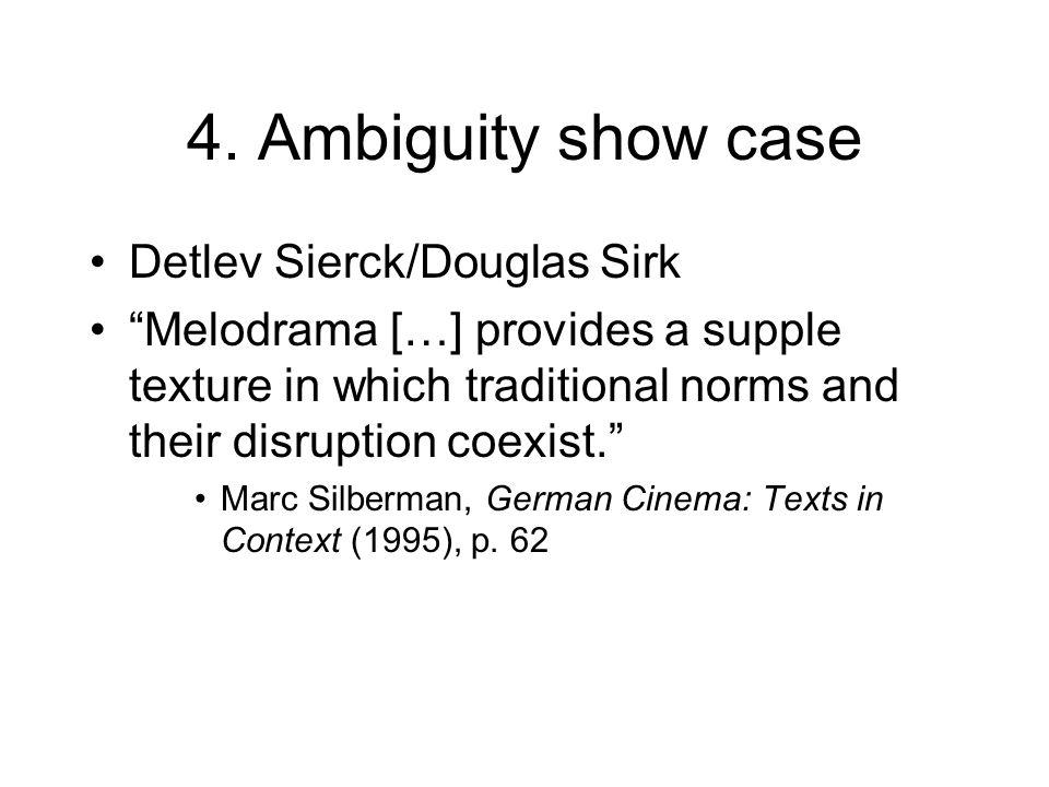 4. Ambiguity show case Detlev Sierck/Douglas Sirk