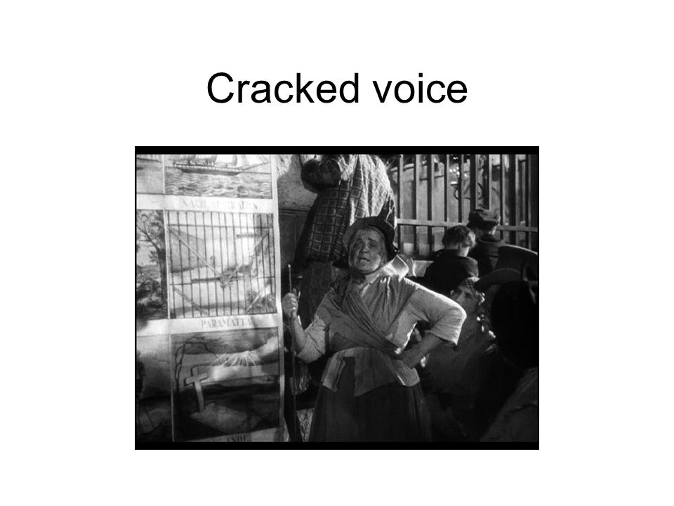 Cracked voice