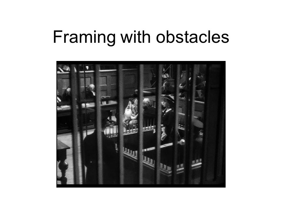 Framing with obstacles