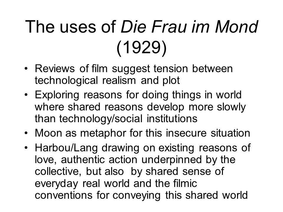 The uses of Die Frau im Mond (1929)