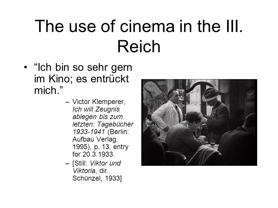 The use of cinema in the III. Reich