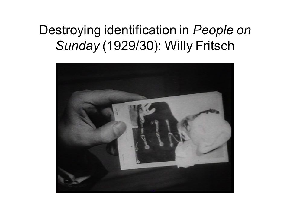 Destroying identification in People on Sunday (1929/30): Willy Fritsch