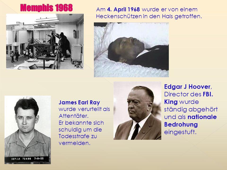 Memphis 1968 Am 4. April 1968 wurde er von einem Heckenschützen in den Hals getroffen.