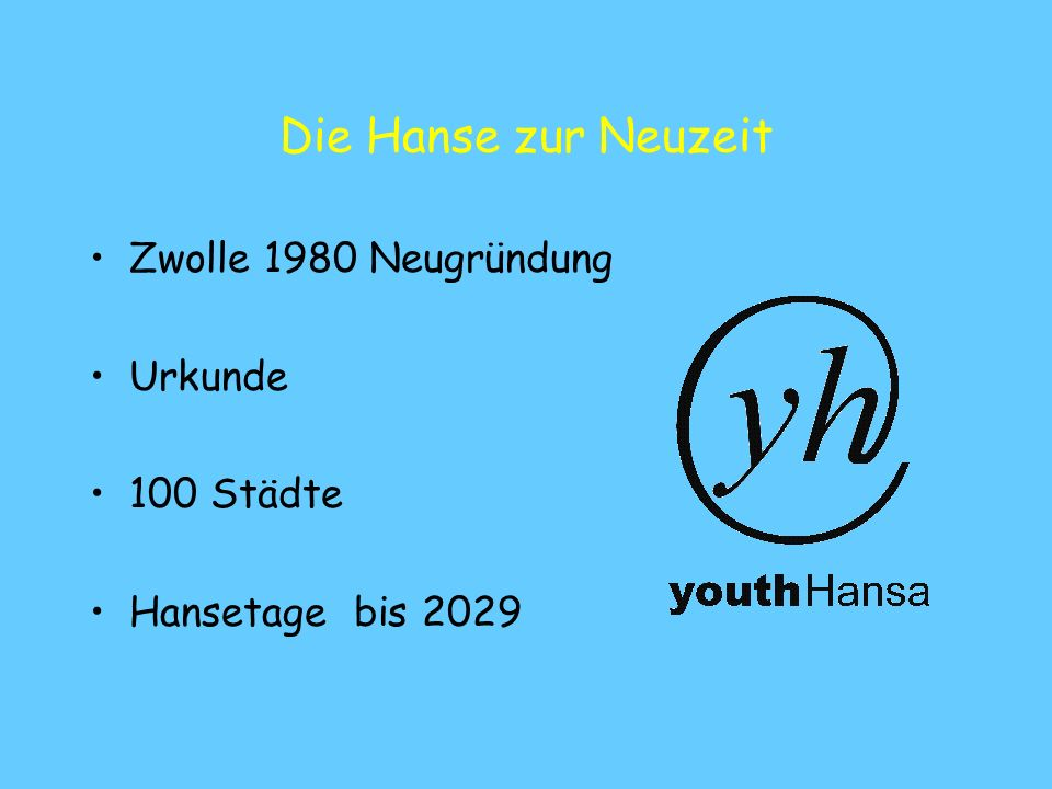 Die Hanse zur Neuzeit Zwolle 1980 Neugründung Urkunde 100 Städte