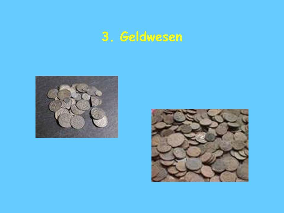 3. Geldwesen