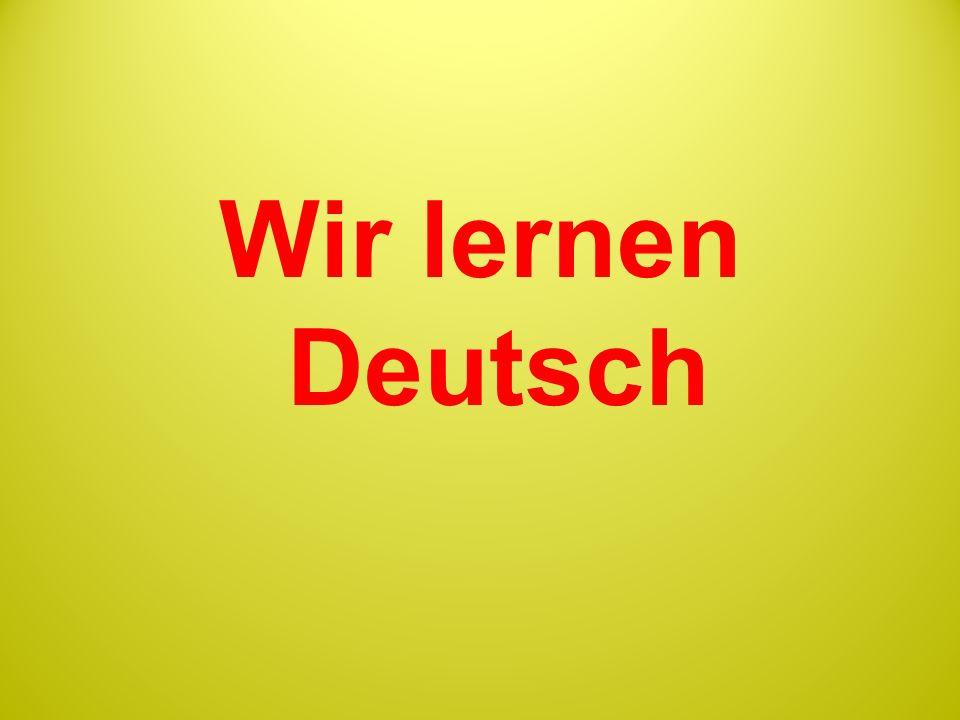 Wir lernen Deutsch