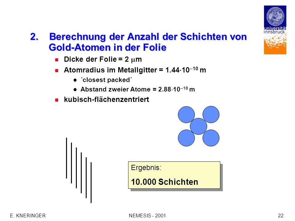 2. Berechnung der Anzahl der Schichten von Gold-Atomen in der Folie