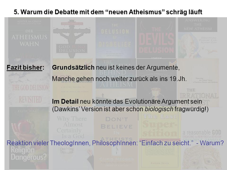5. Warum die Debatte mit dem neuen Atheismus schräg läuft