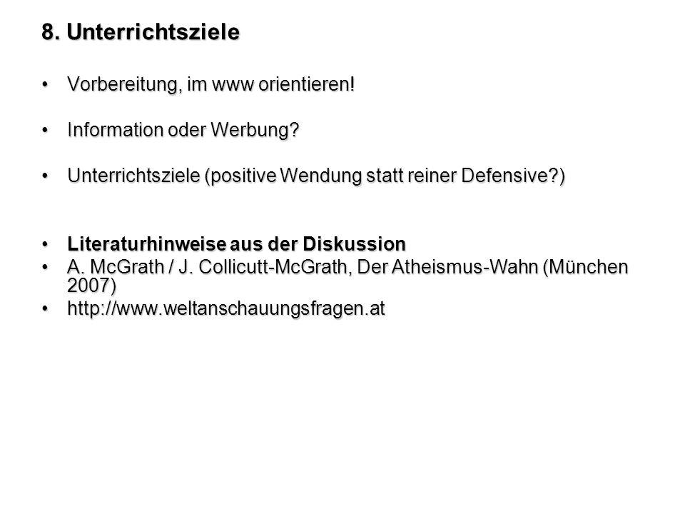 8. Unterrichtsziele Vorbereitung, im www orientieren!