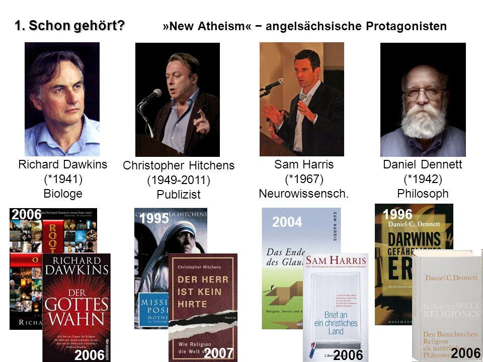 1. Schon gehört »New Atheism« − angelsächsische Protagonisten