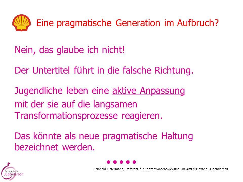 Eine pragmatische Generation im Aufbruch