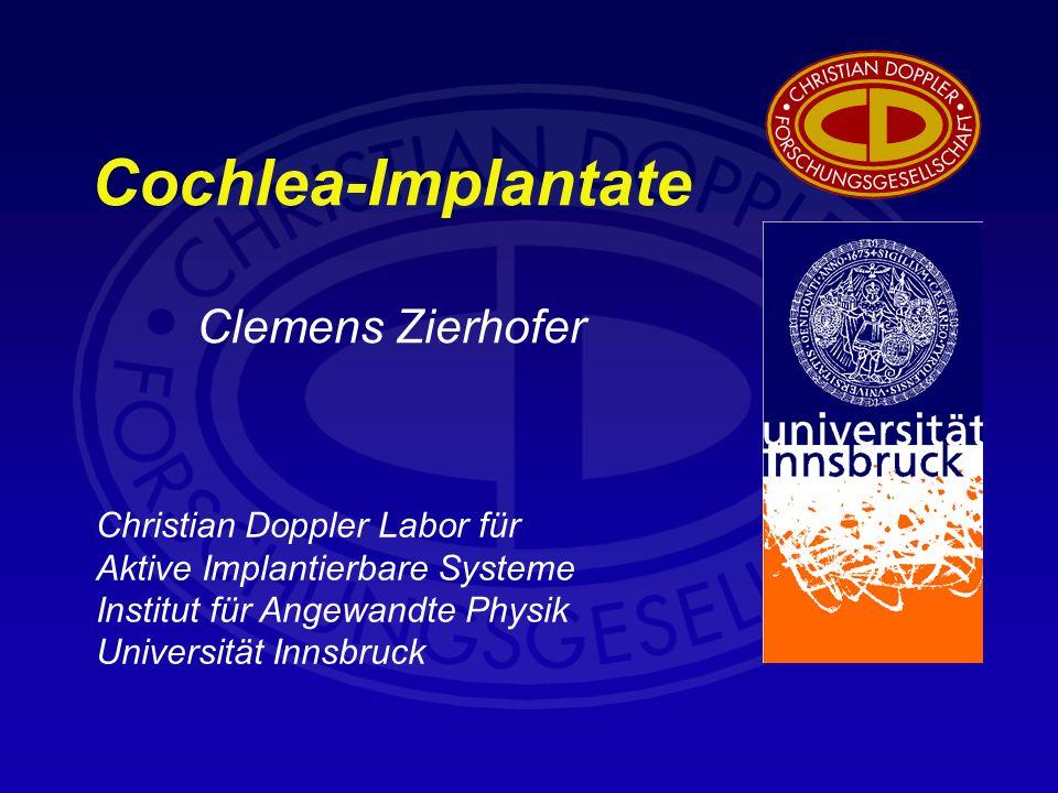 Cochlea-Implantate Clemens Zierhofer