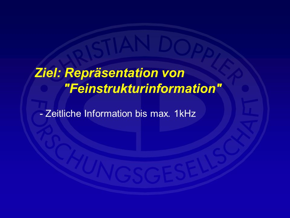 Ziel: Repräsentation von Feinstrukturinformation