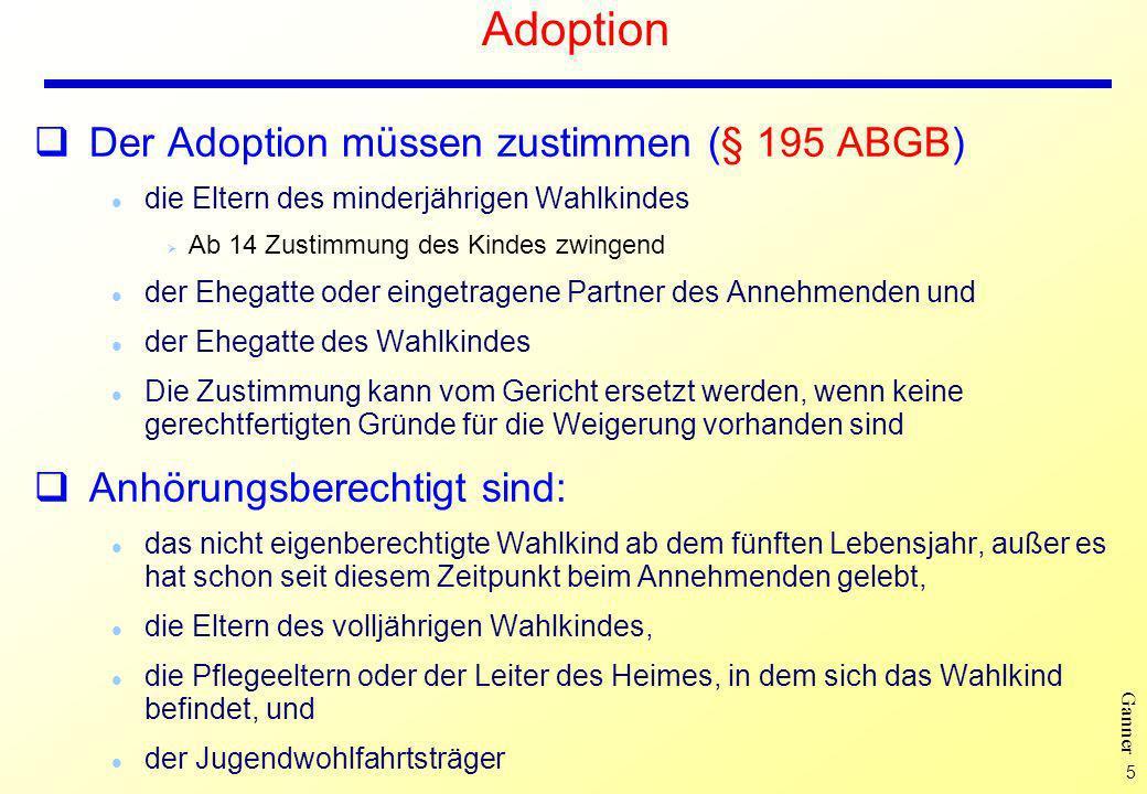 Adoption Der Adoption müssen zustimmen (§ 195 ABGB)