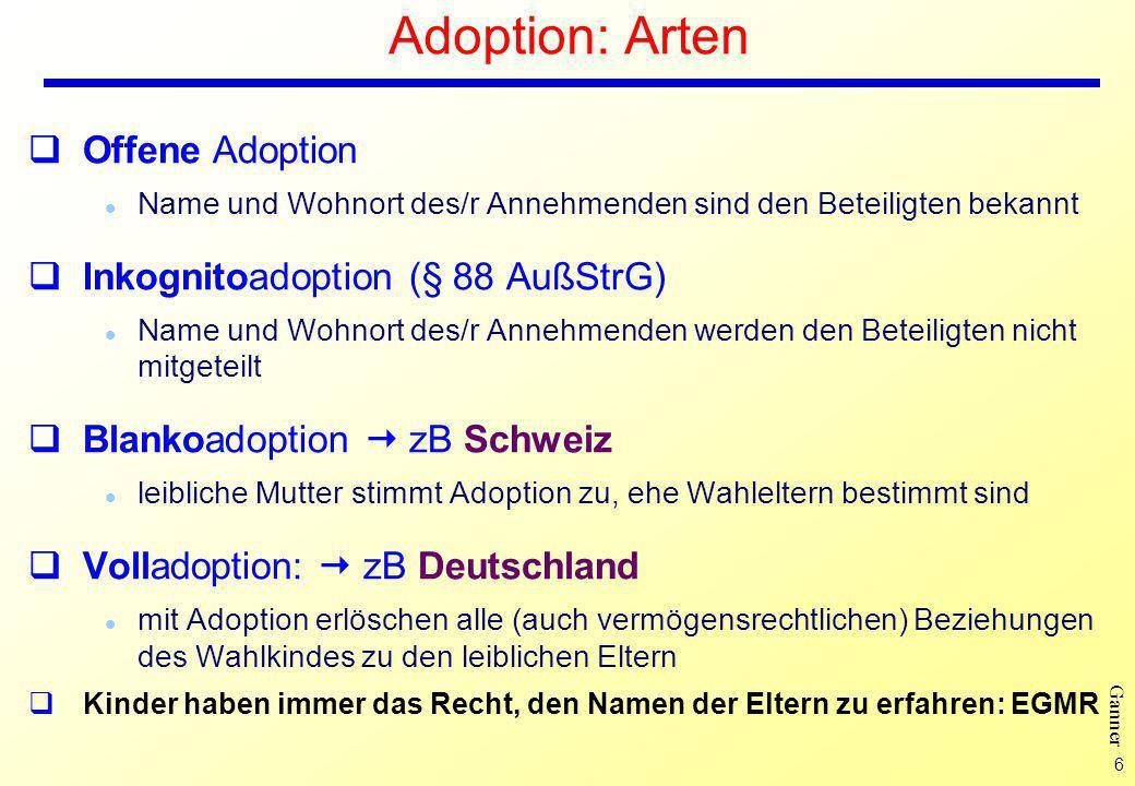 Adoption: Arten Offene Adoption Inkognitoadoption (§ 88 AußStrG)