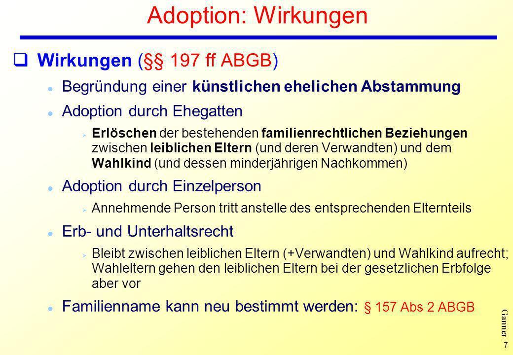 Adoption: Wirkungen Wirkungen (§§ 197 ff ABGB)