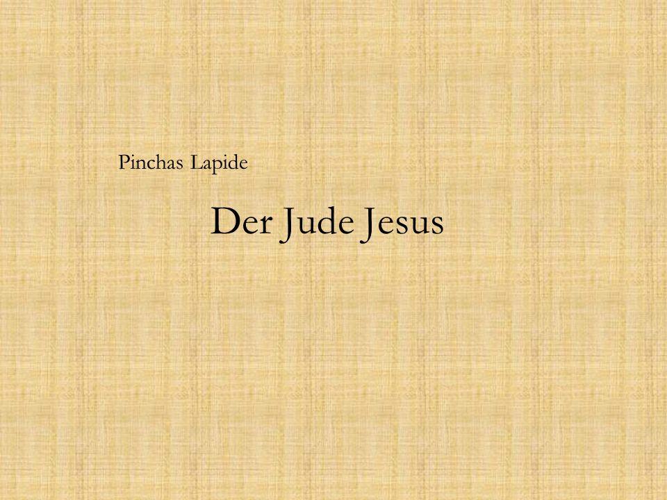 Pinchas Lapide Der Jude Jesus