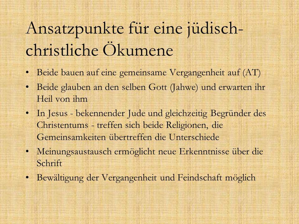Ansatzpunkte für eine jüdisch-christliche Ökumene