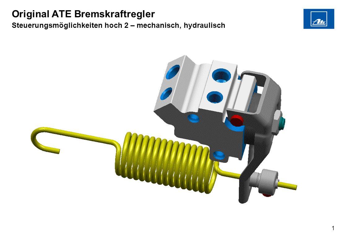 Original ATE Bremskraftregler Steuerungsmöglichkeiten hoch 2 – mechanisch, hydraulisch