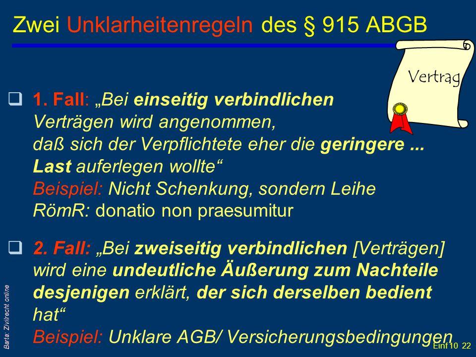 Zwei Unklarheitenregeln des § 915 ABGB