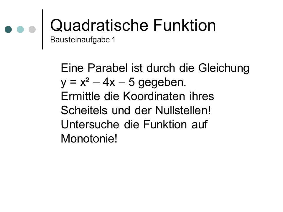 Quadratische Funktion Bausteinaufgabe 1