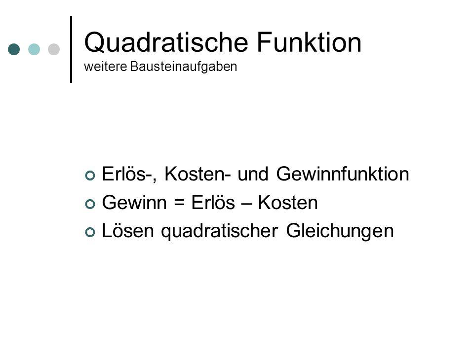 Quadratische Funktion weitere Bausteinaufgaben