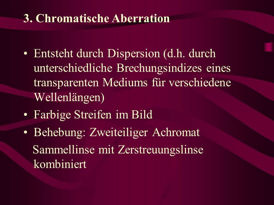 3. Chromatische Aberration