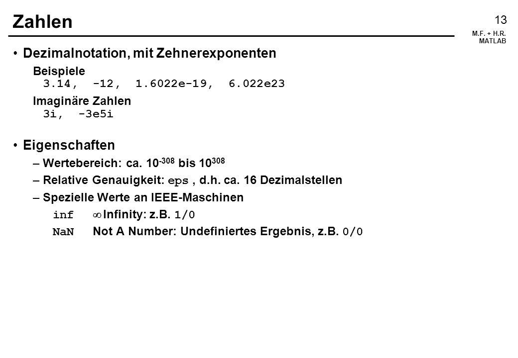 Zahlen Dezimalnotation, mit Zehnerexponenten Eigenschaften