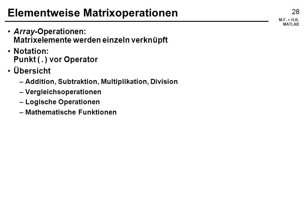 Elementweise Matrixoperationen