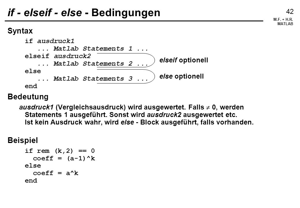 if - elseif - else - Bedingungen