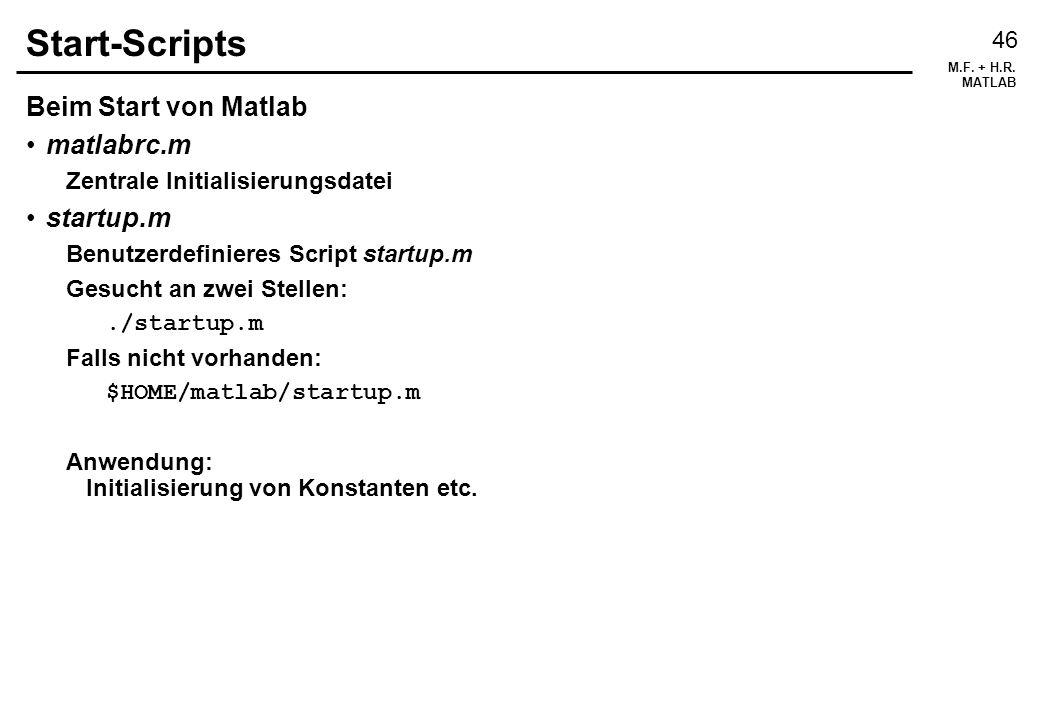Start-Scripts Beim Start von Matlab matlabrc.m startup.m