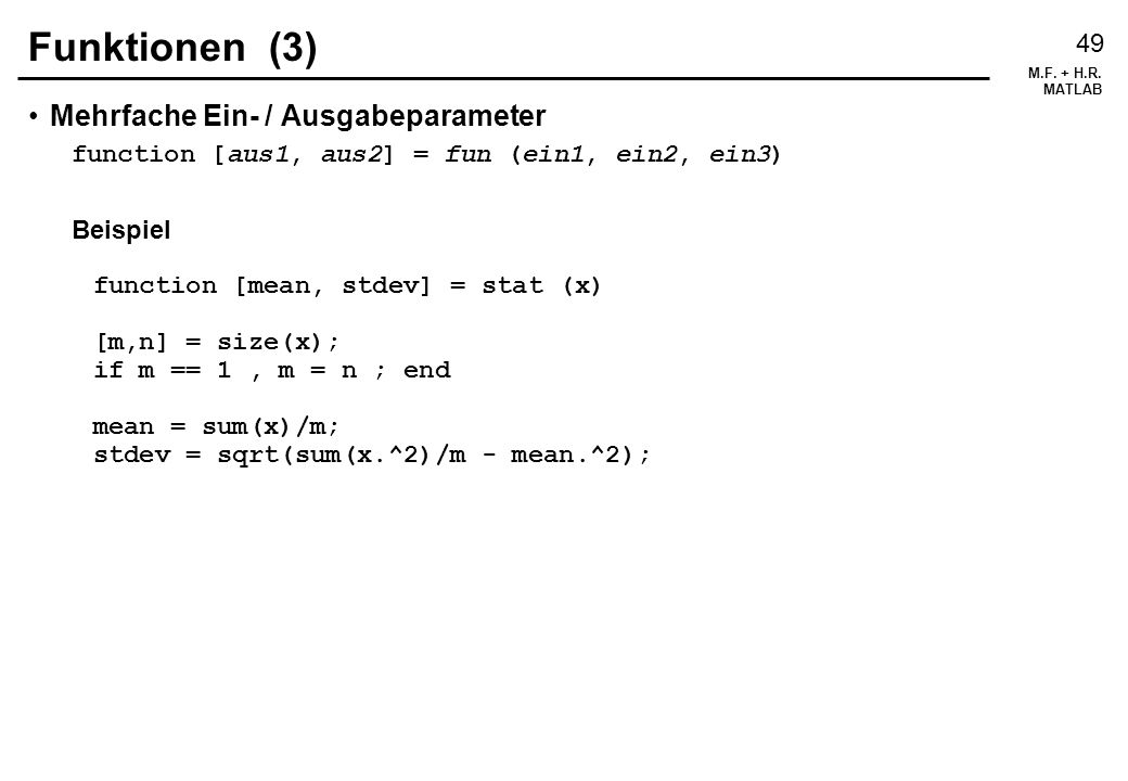 Funktionen (3) Mehrfache Ein- / Ausgabeparameter