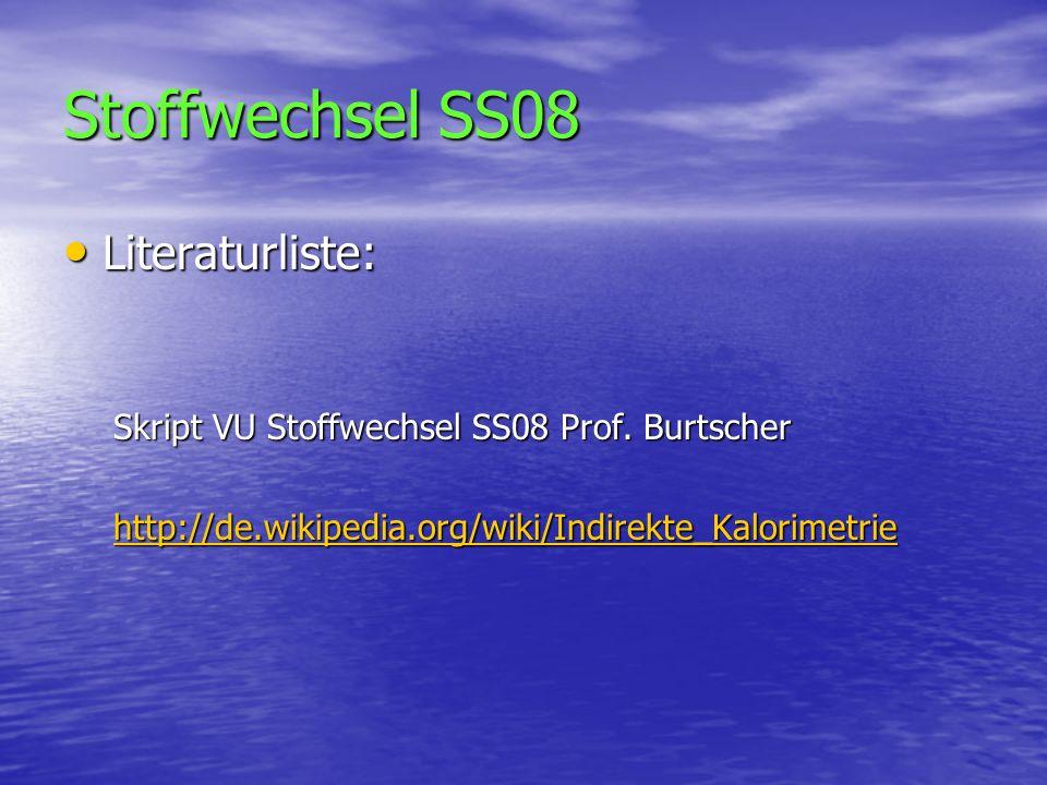 Stoffwechsel SS08 Literaturliste: