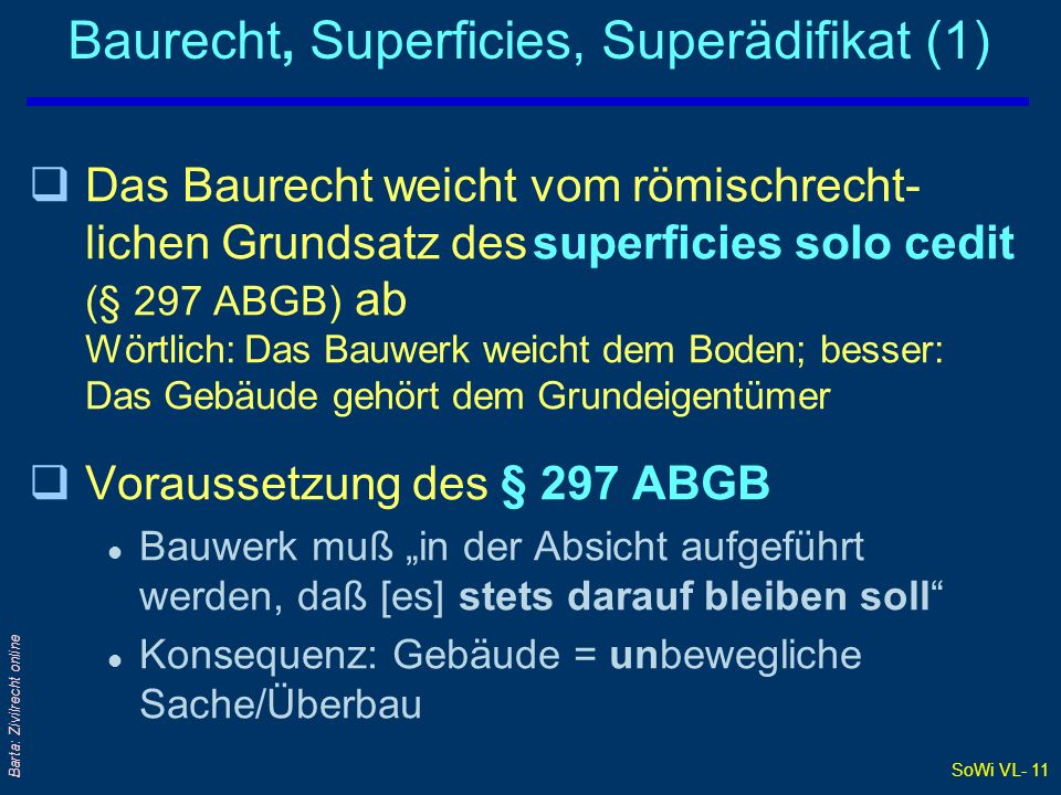 Baurecht, Superficies, Superädifikat (1)
