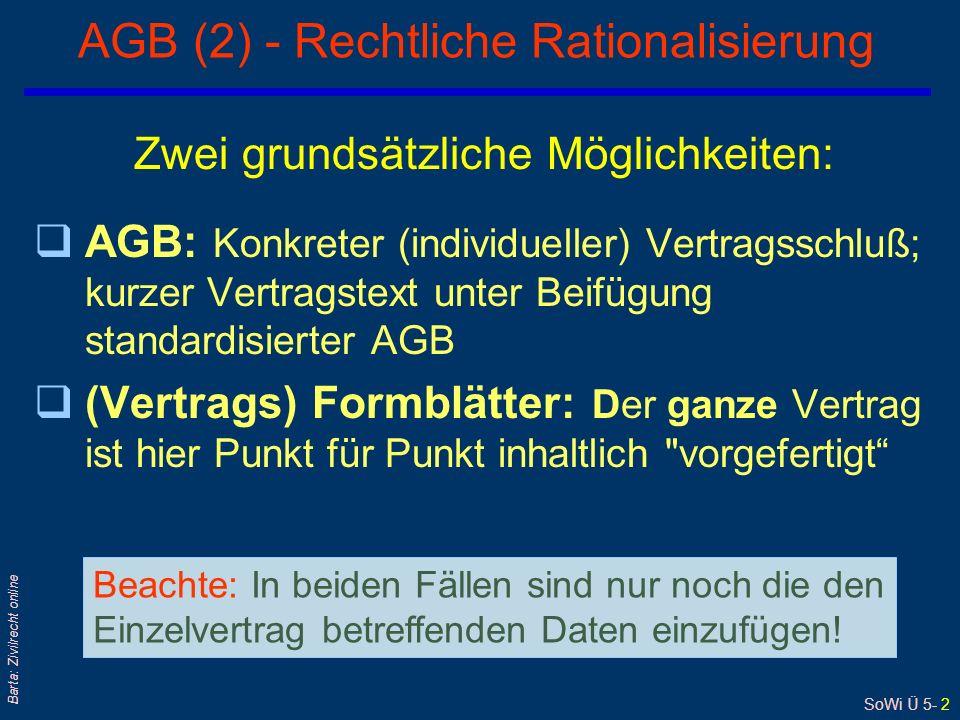 AGB (2) - Rechtliche Rationalisierung