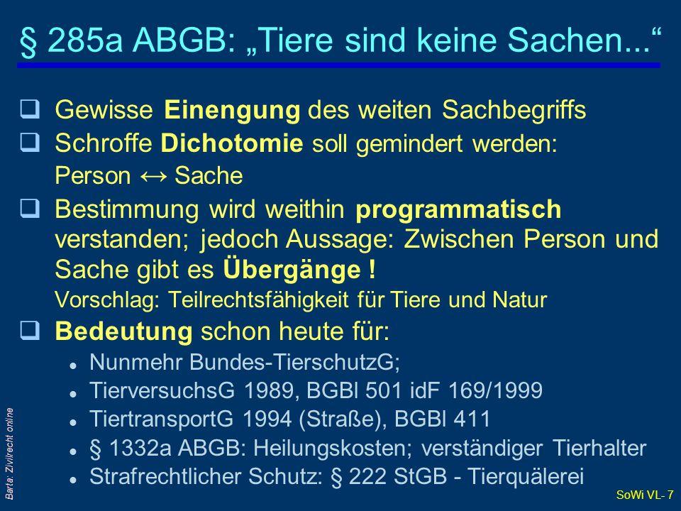 """§ 285a ABGB: """"Tiere sind keine Sachen..."""