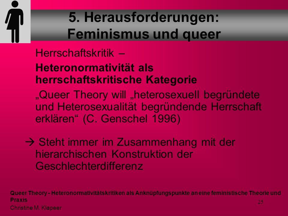 5. Herausforderungen: Feminismus und queer