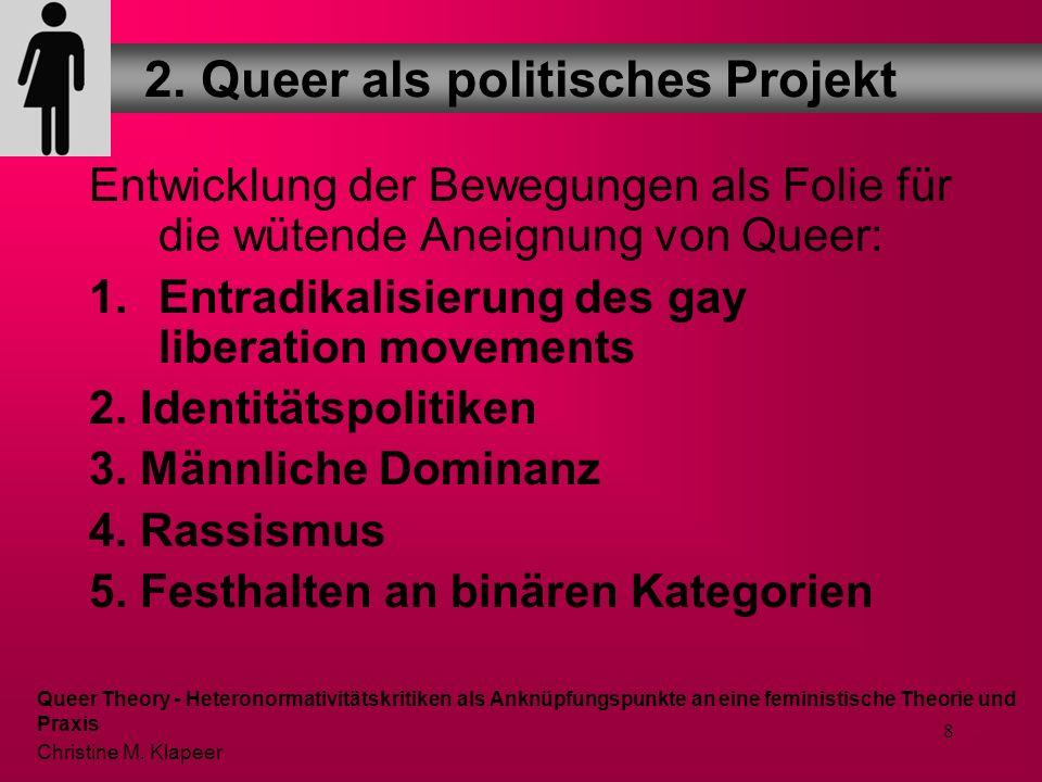 2. Queer als politisches Projekt