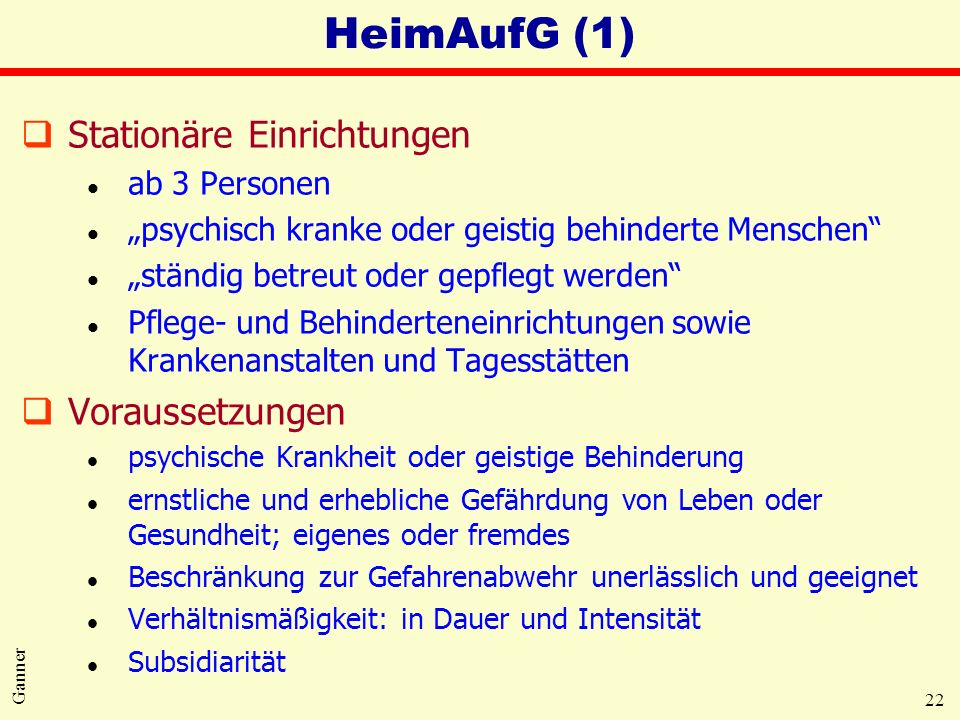 HeimAufG (1) Stationäre Einrichtungen Voraussetzungen ab 3 Personen