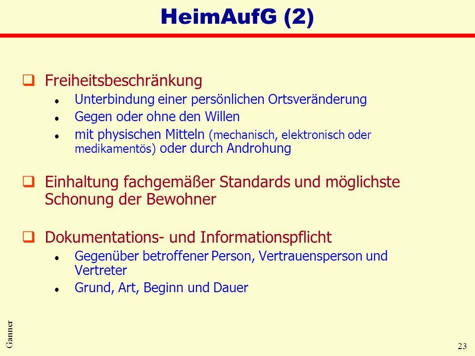 HeimAufG (2) Freiheitsbeschränkung