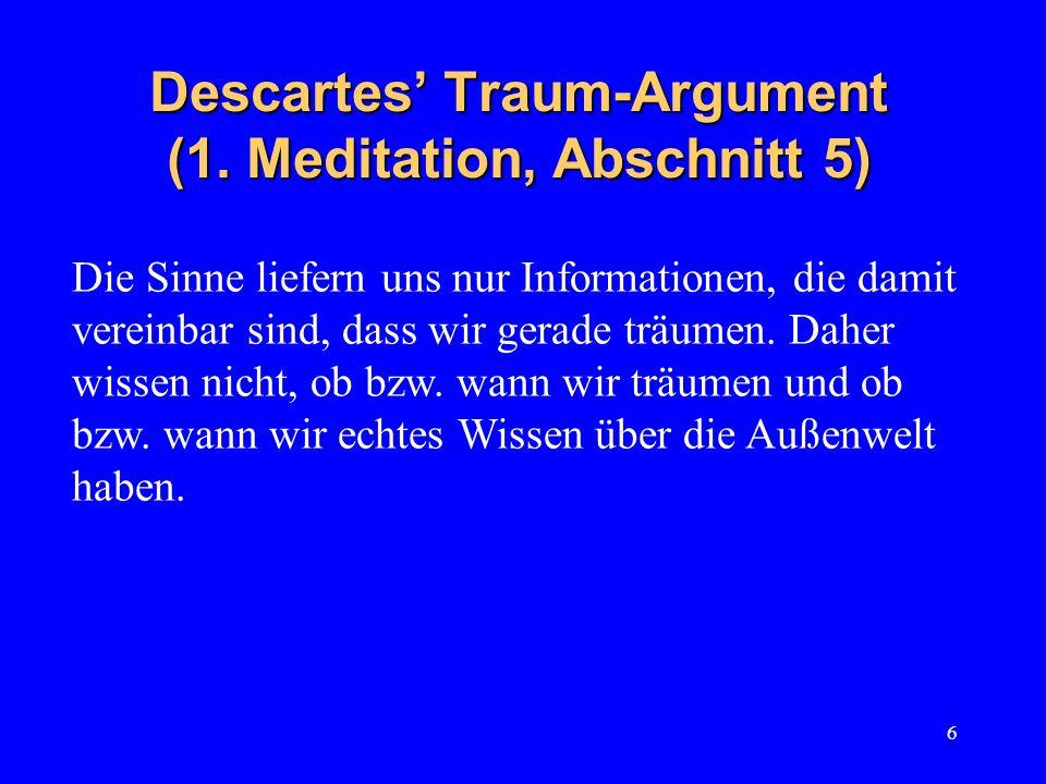 Descartes' Traum-Argument (1. Meditation, Abschnitt 5)