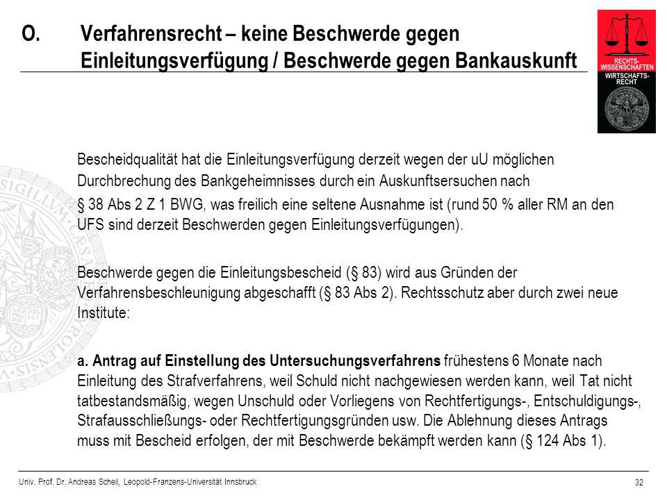 O. Verfahrensrecht – keine Beschwerde gegen Einleitungsverfügung / Beschwerde gegen Bankauskunft