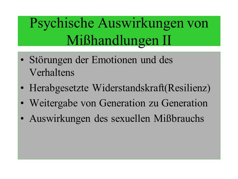Psychische Auswirkungen von Mißhandlungen II