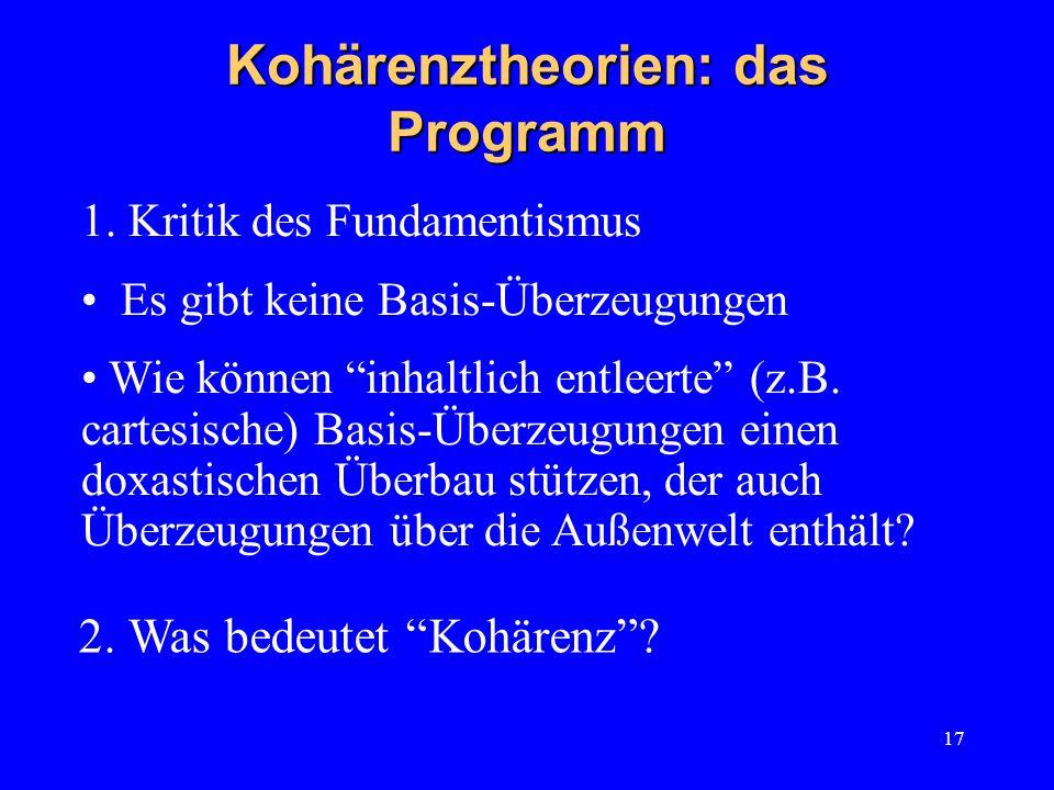 Kohärenztheorien: das Programm